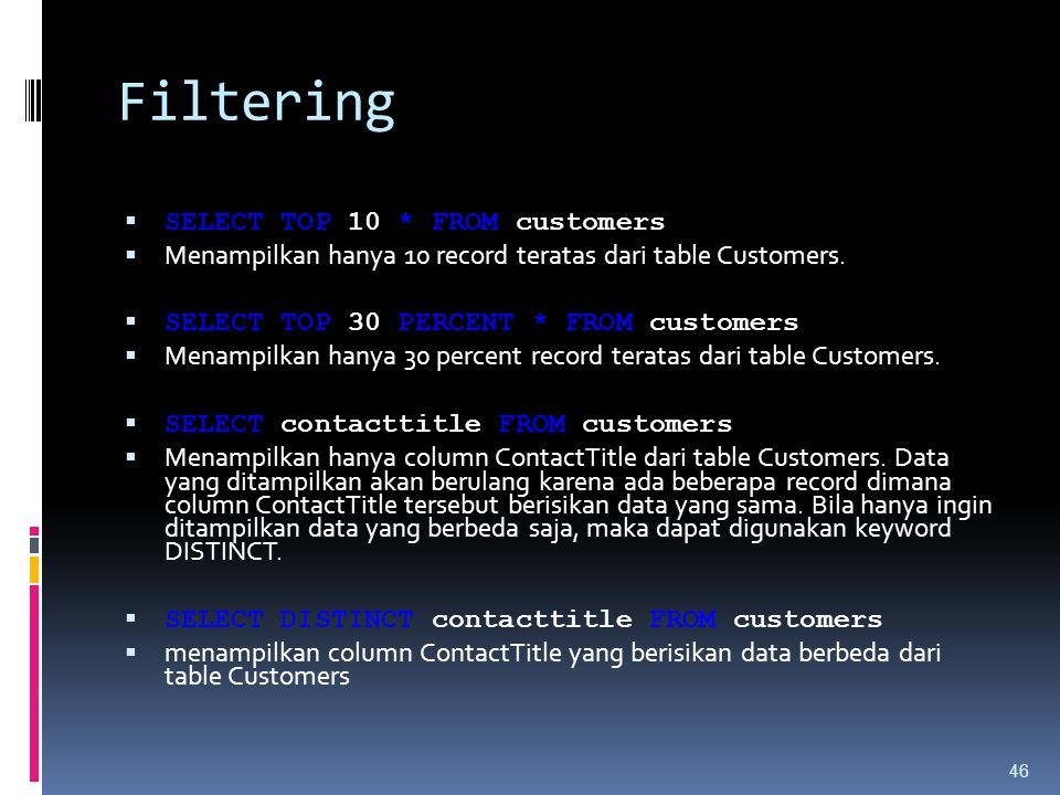 Filtering SELECT TOP 10 * FROM customers