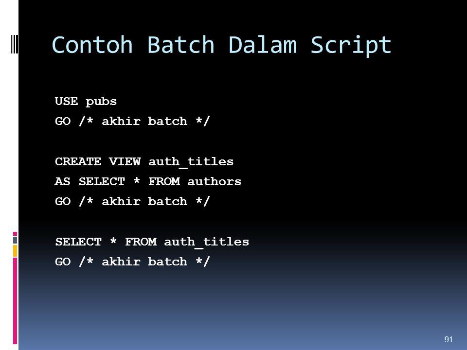 Contoh Batch Dalam Script