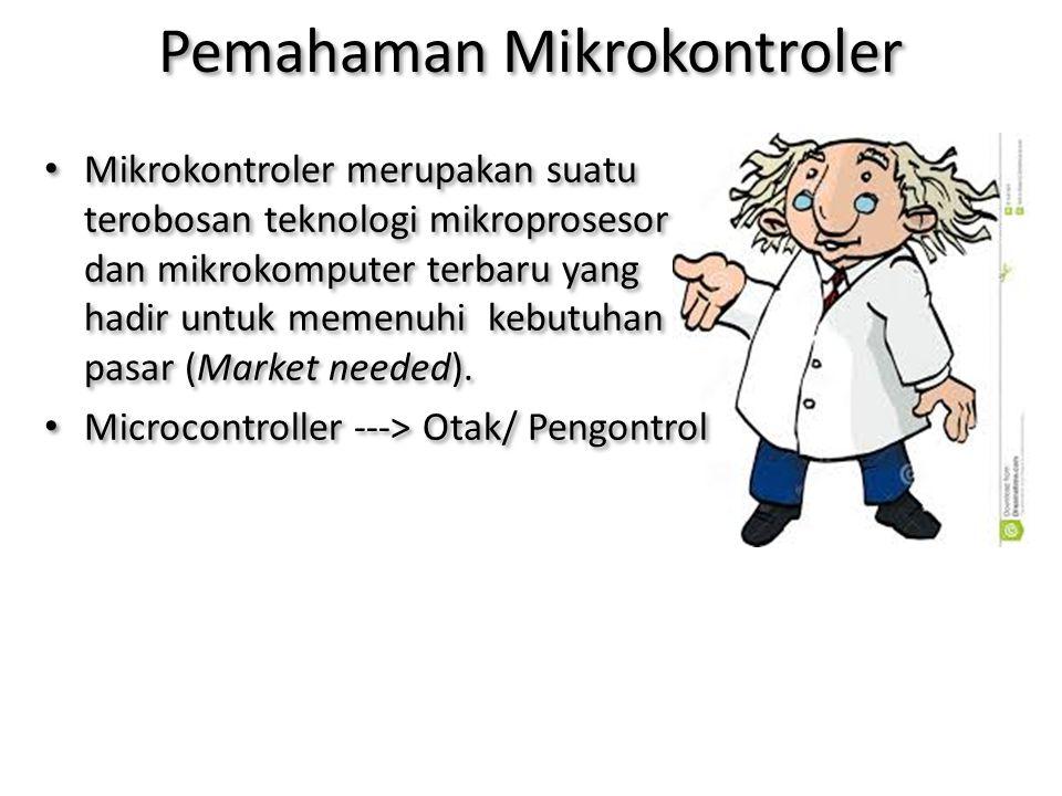 Pemahaman Mikrokontroler