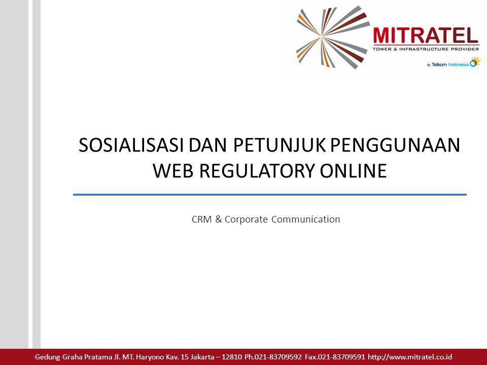 SOSIALISASI DAN PETUNJUK PENGGUNAAN WEB REGULATORY ONLINE
