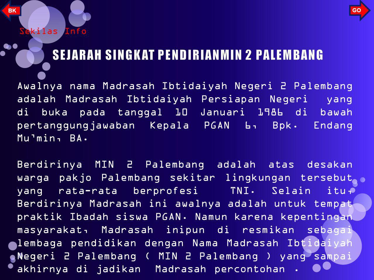 SEJARAH SINGKAT PENDIRIANMIN 2 PALEMBANG
