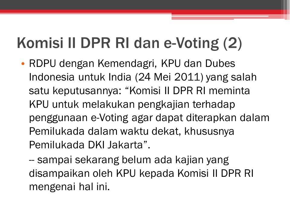 Komisi II DPR RI dan e-Voting (2)