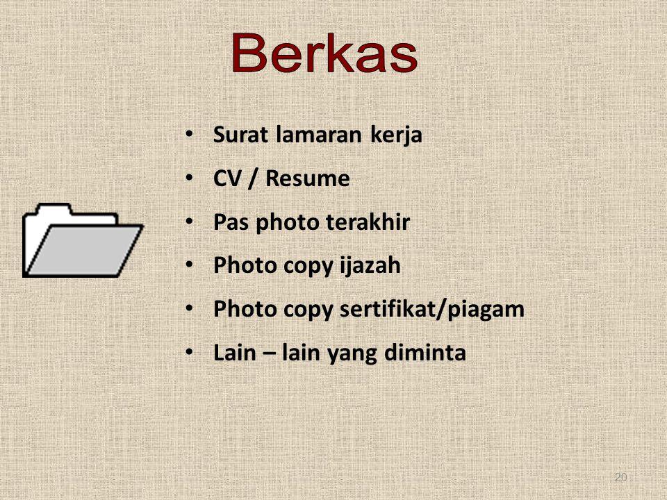 Berkas Surat lamaran kerja CV / Resume Pas photo terakhir