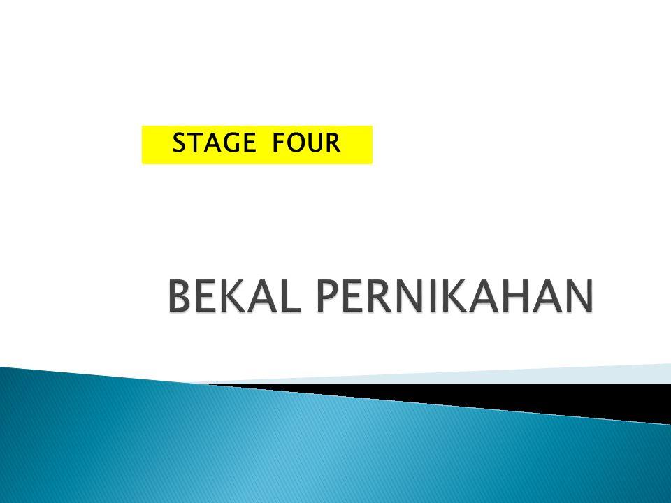 STAGE FOUR BEKAL PERNIKAHAN