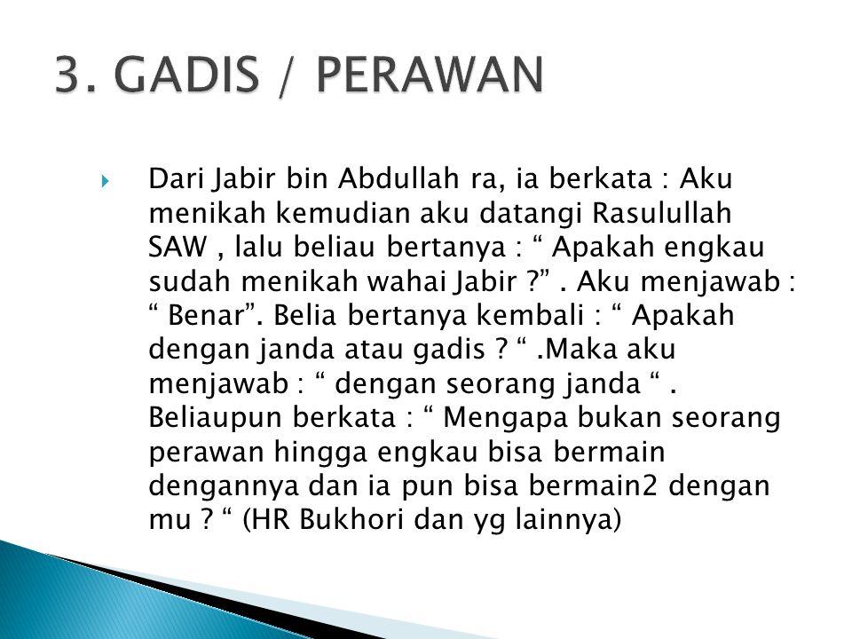 3. GADIS / PERAWAN