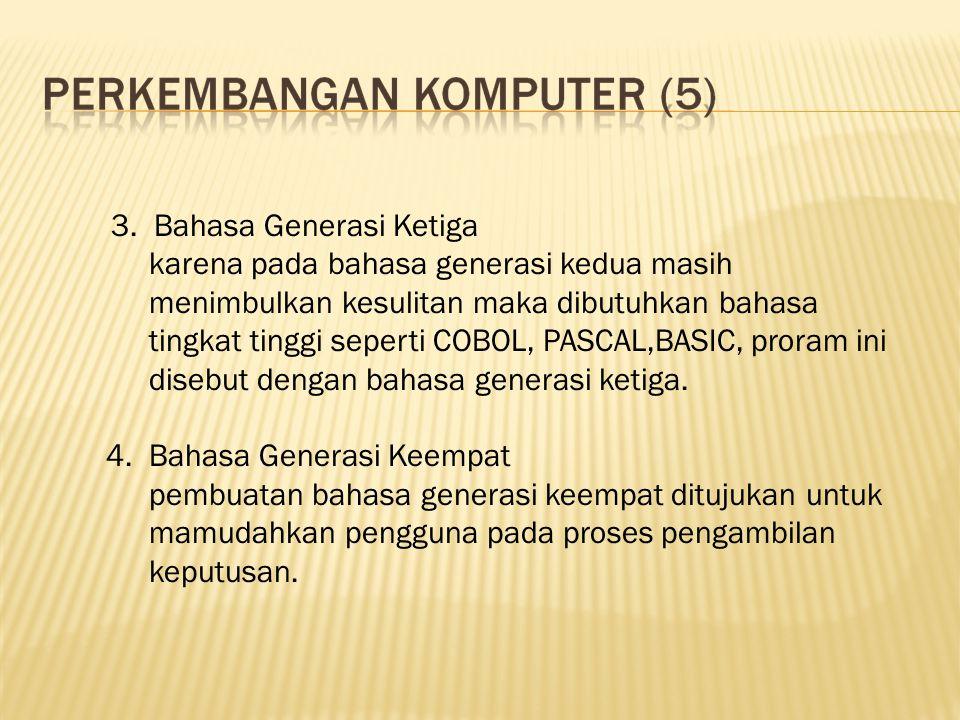 3. Bahasa Generasi Ketiga