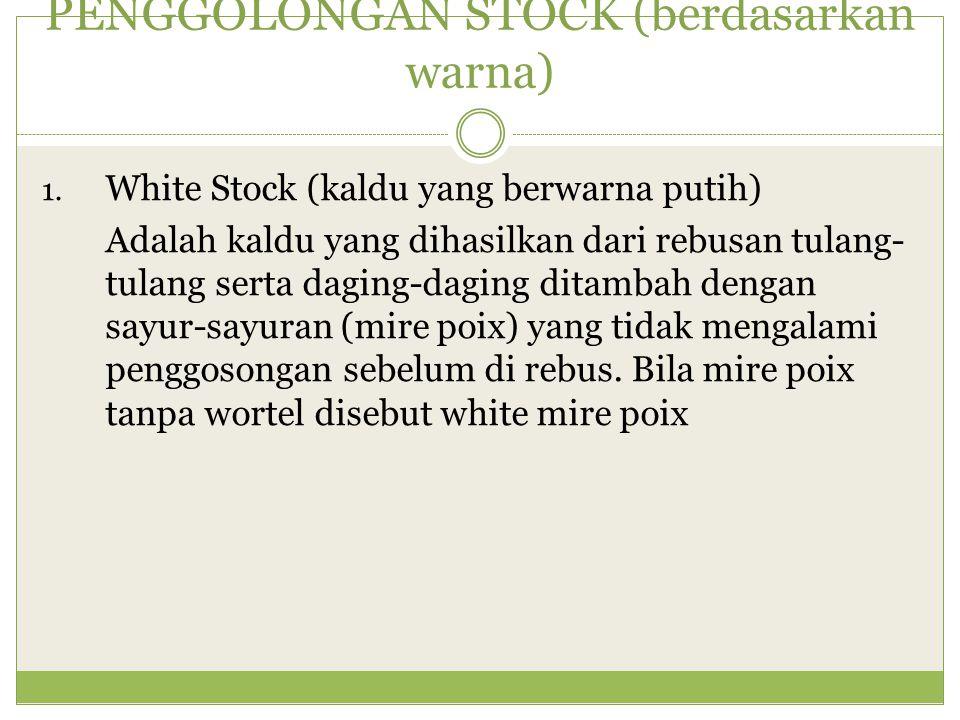 PENGGOLONGAN STOCK (berdasarkan warna)