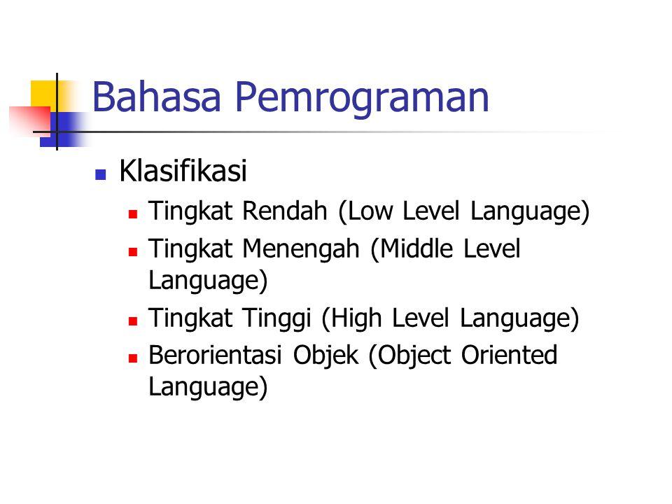 Bahasa Pemrograman Klasifikasi Tingkat Rendah (Low Level Language)