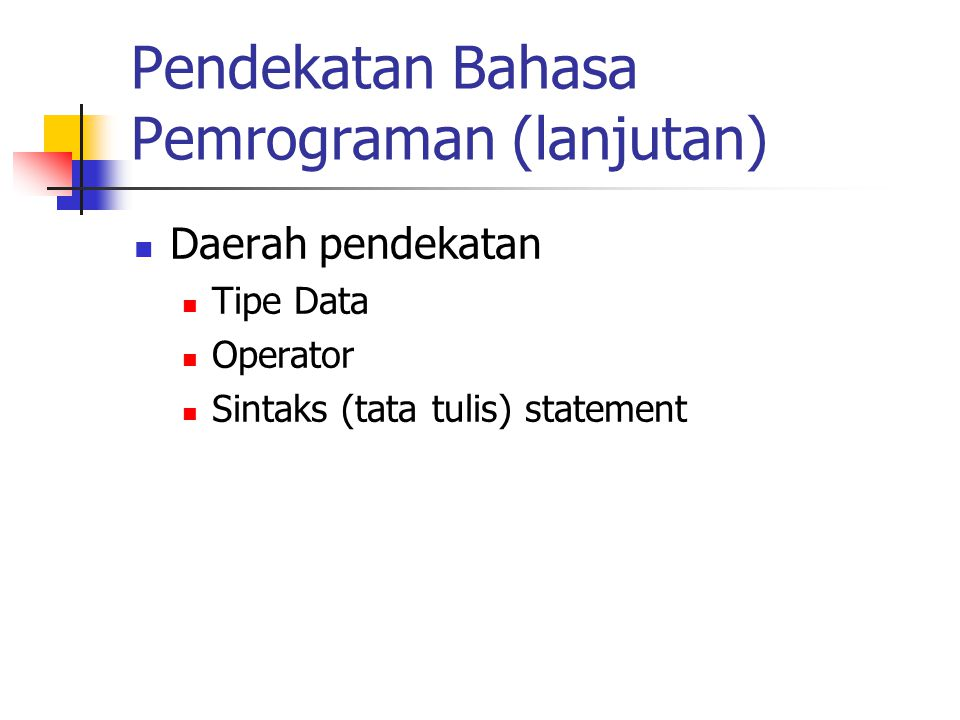 Pendekatan Bahasa Pemrograman (lanjutan)