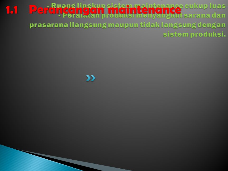 1.1 Perancangan maintenance