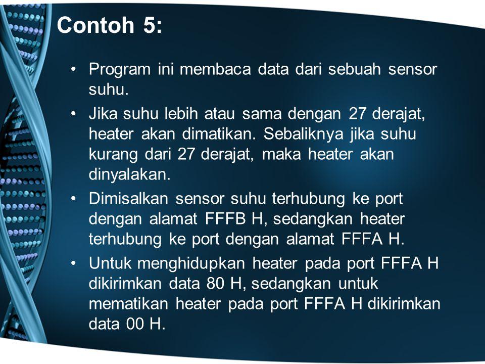 Contoh 5: Program ini membaca data dari sebuah sensor suhu.