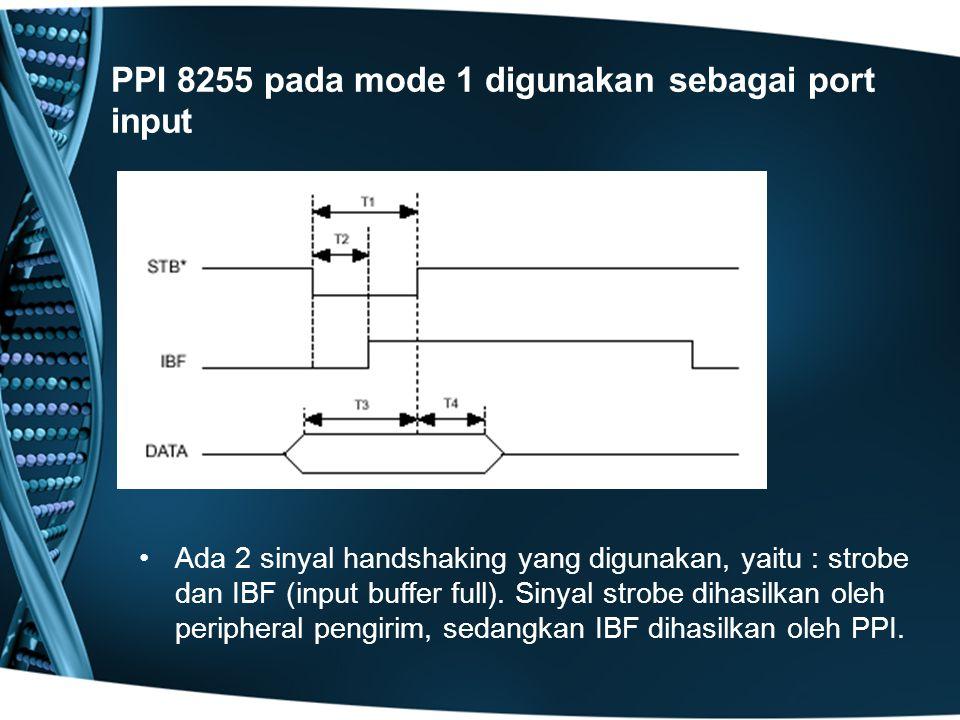 PPI 8255 pada mode 1 digunakan sebagai port input
