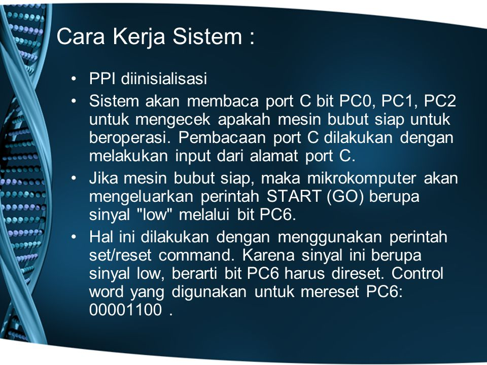 Cara Kerja Sistem : PPI diinisialisasi
