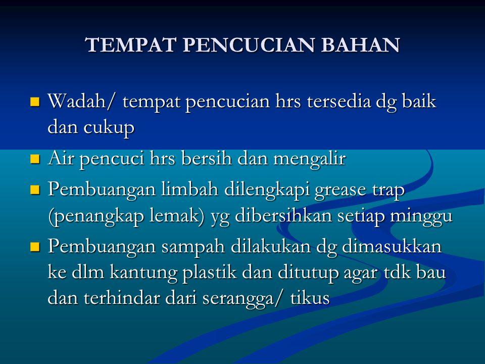 TEMPAT PENCUCIAN BAHAN