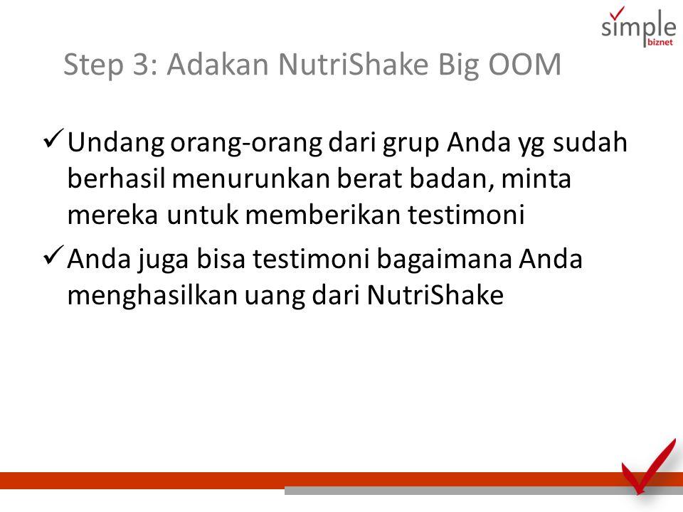 Step 3: Adakan NutriShake Big OOM