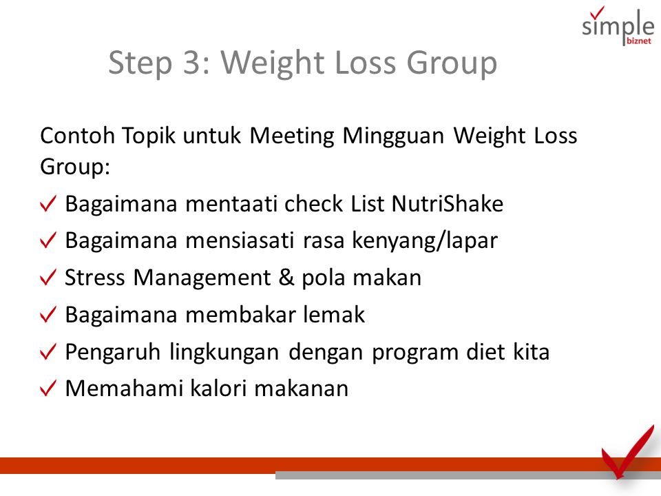 Step 3: Weight Loss Group