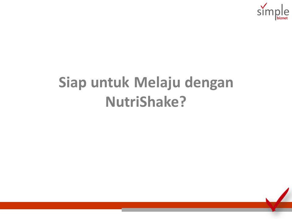 Siap untuk Melaju dengan NutriShake