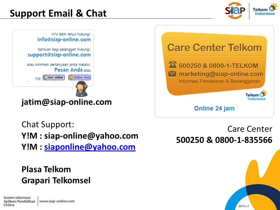 Support Email & Chat Email Support: jatim@siap-online.com