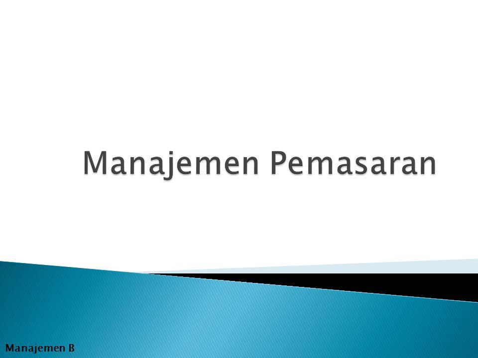 Manajemen Pemasaran Manajemen B