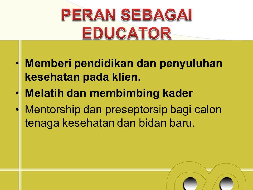 PERAN SEBAGAI EDUCATOR