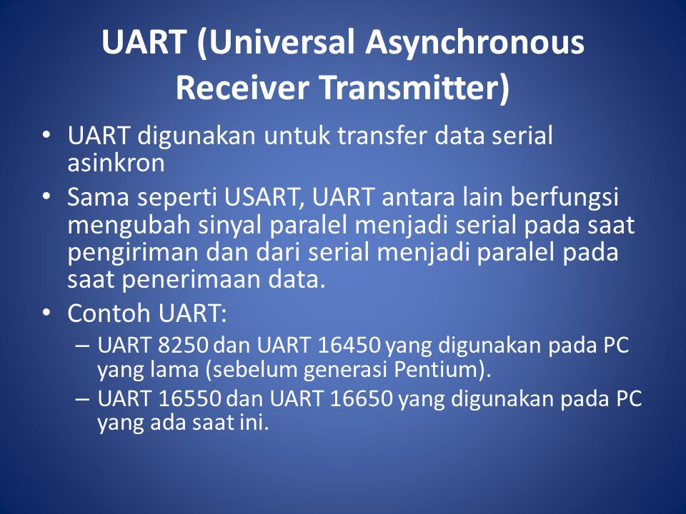 UART (Universal Asynchronous Receiver Transmitter)