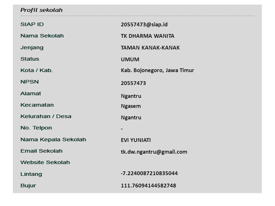 20557473@siap.id TK DHARMA WANITA. TAMAN KANAK-KANAK. UMUM. Kab. Bojonegoro, Jawa Timur. 20557473.