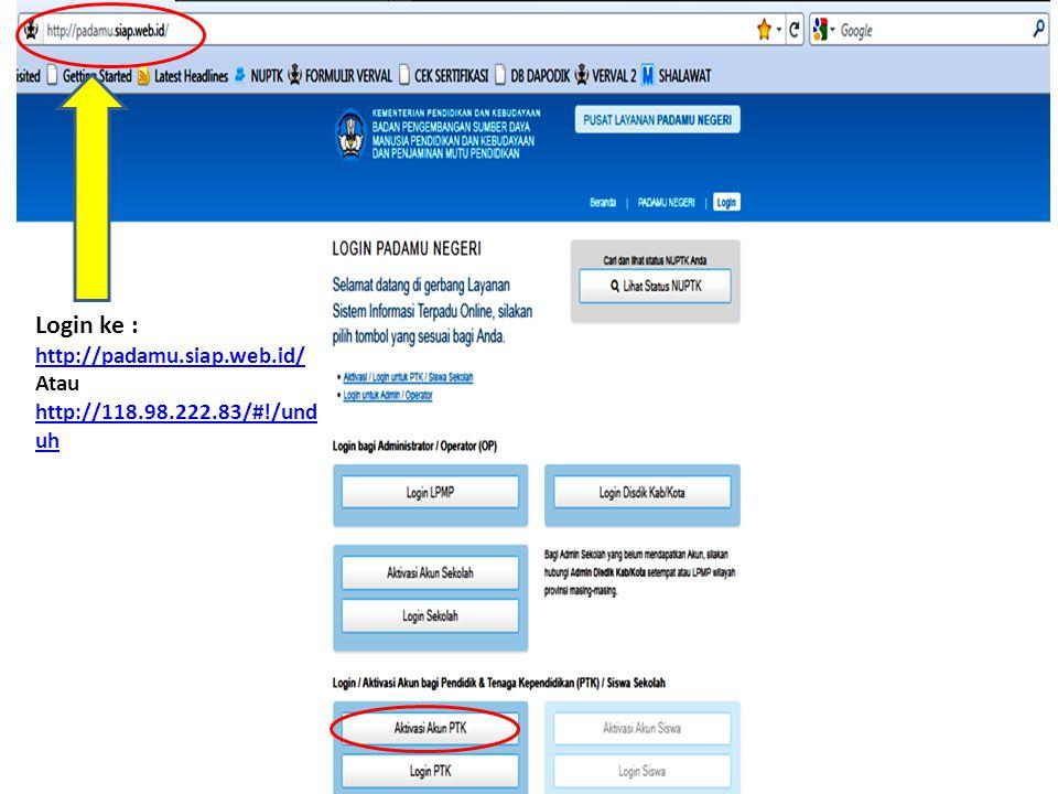 Login ke : http://padamu.siap.web.id/