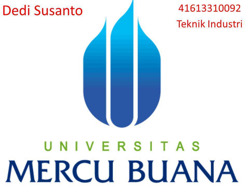 Dedi Susanto 41613310092 Teknik Industri