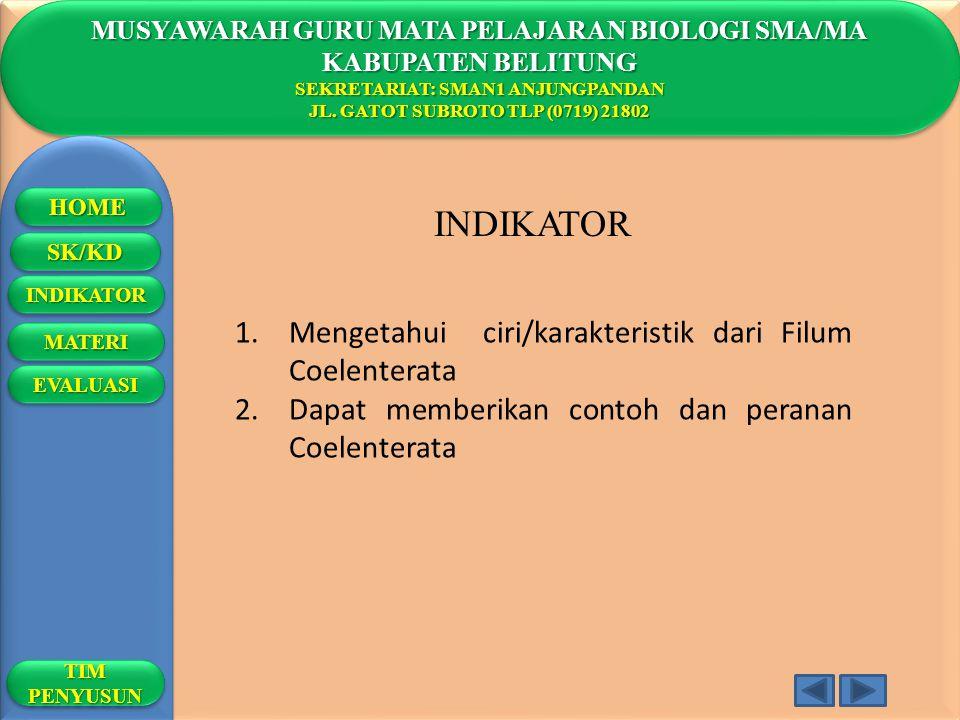 INDIKATOR Mengetahui ciri/karakteristik dari Filum Coelenterata