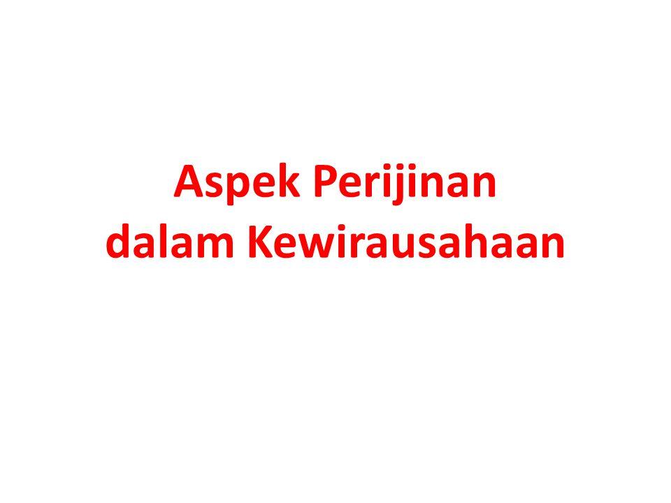 Aspek Perijinan dalam Kewirausahaan