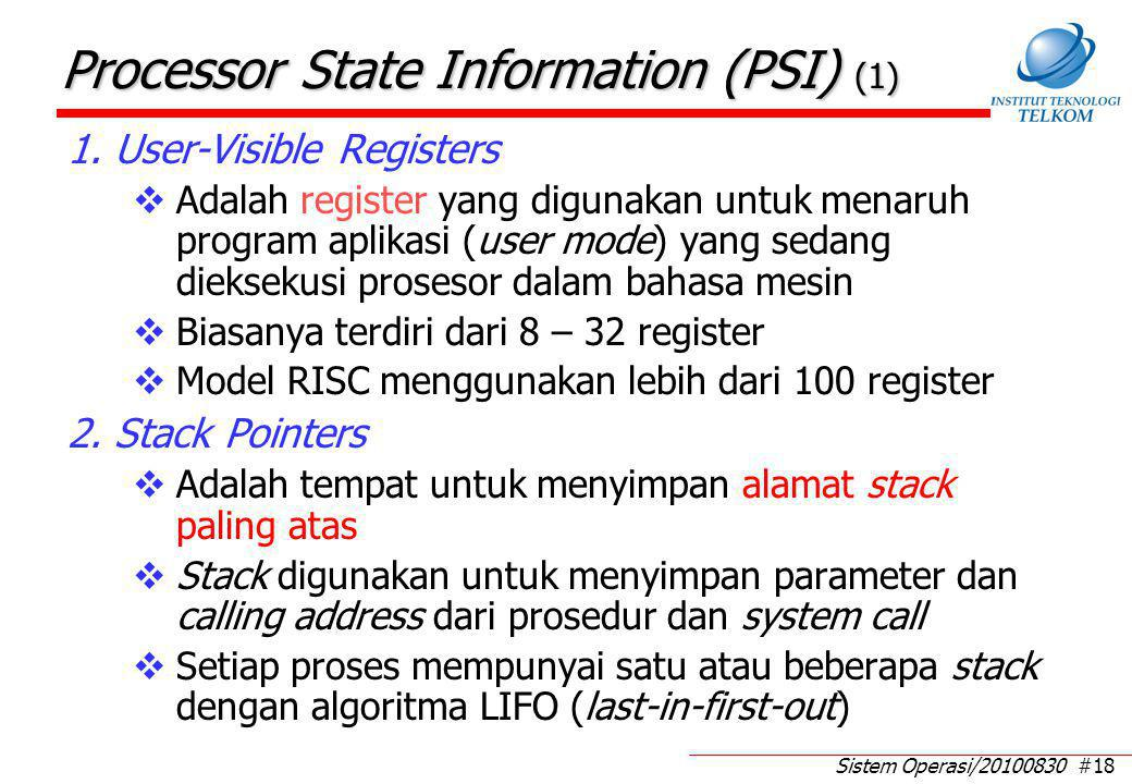 Processor State Information (PSI) (2)