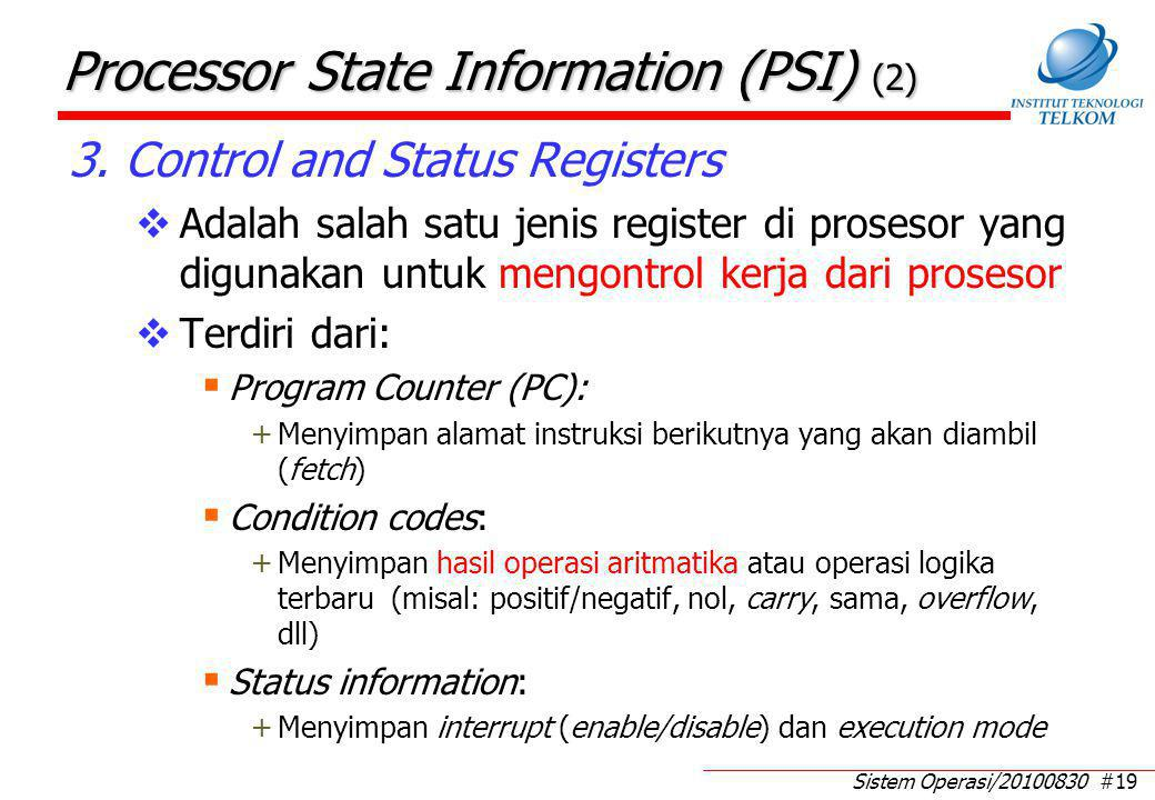 Processor State Information (PSI) (3)