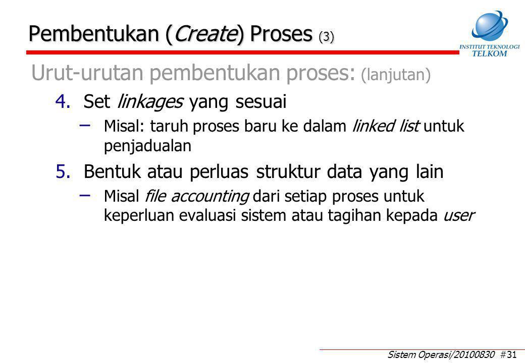 Agenda: Switching proses Kontrol proses: Model eksekusi sistem operasi