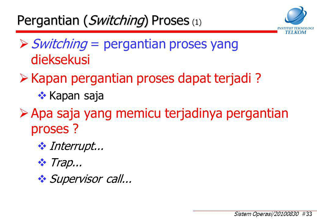 Pergantian (Switching) Proses (2)