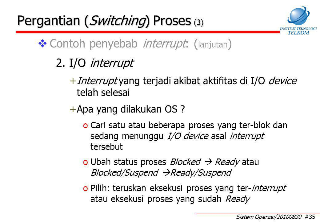 Pergantian (Switching) Proses (4)