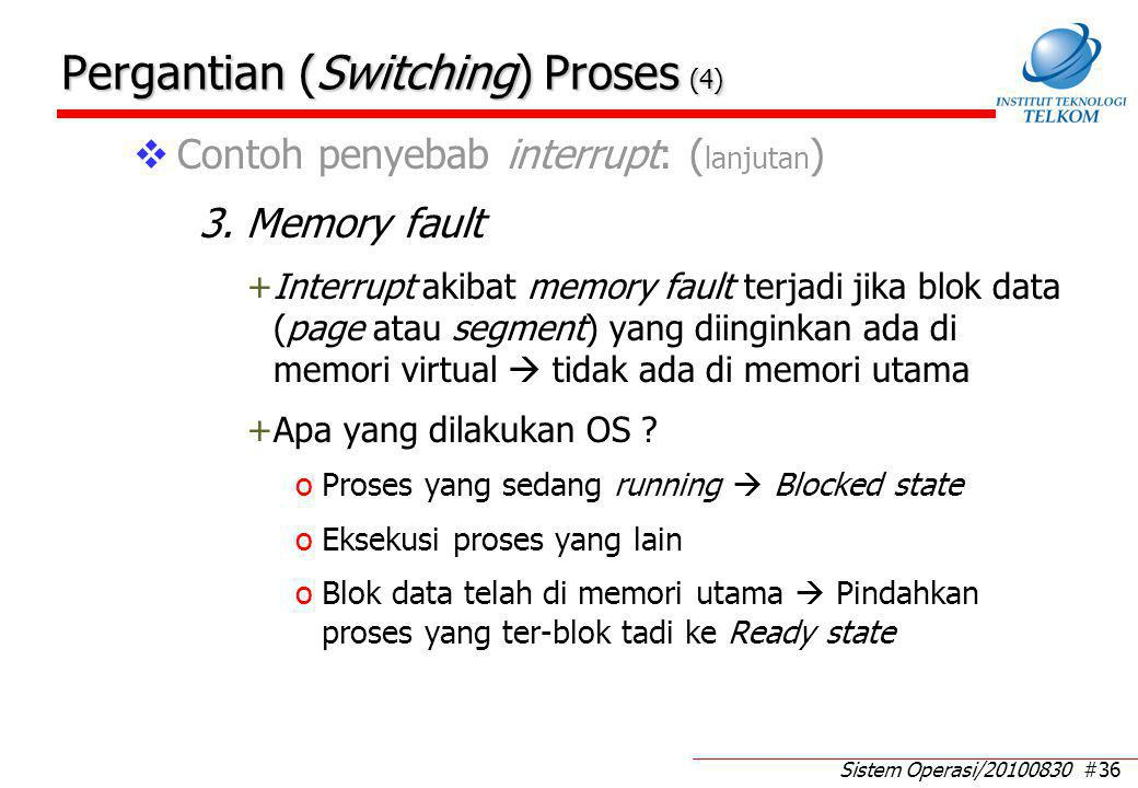 Pergantian (Switching) Proses (5)