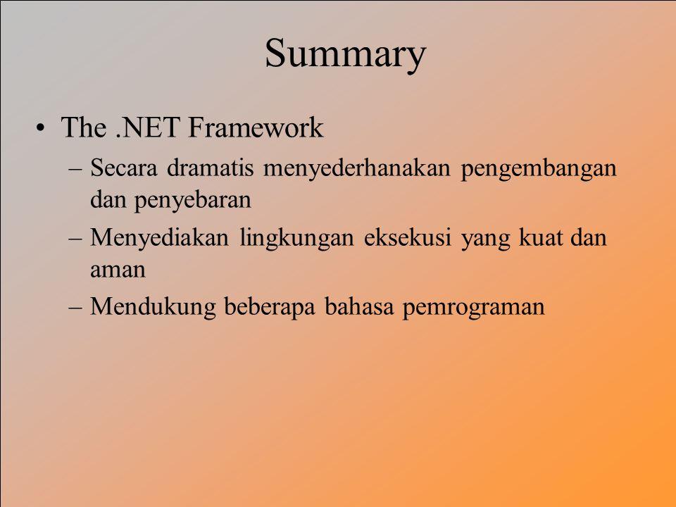 Summary The .NET Framework