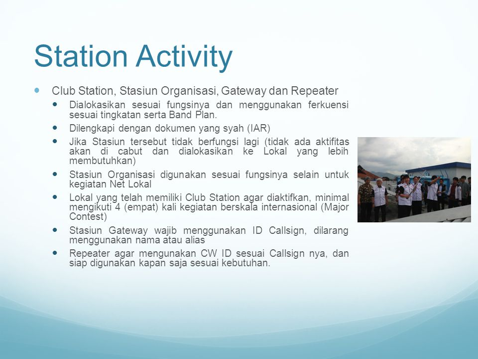 Station Activity Club Station, Stasiun Organisasi, Gateway dan Repeater.