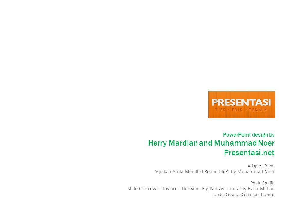 Presentasi.net PowerPoint design by Herry Mardian and Muhammad Noer