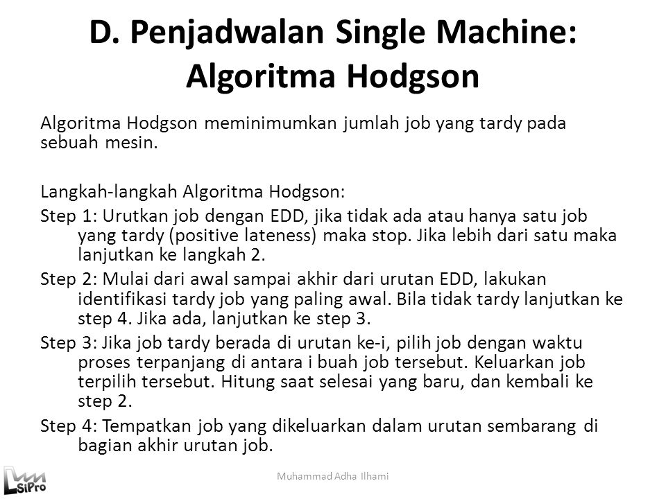 D. Penjadwalan Single Machine: Algoritma Hodgson
