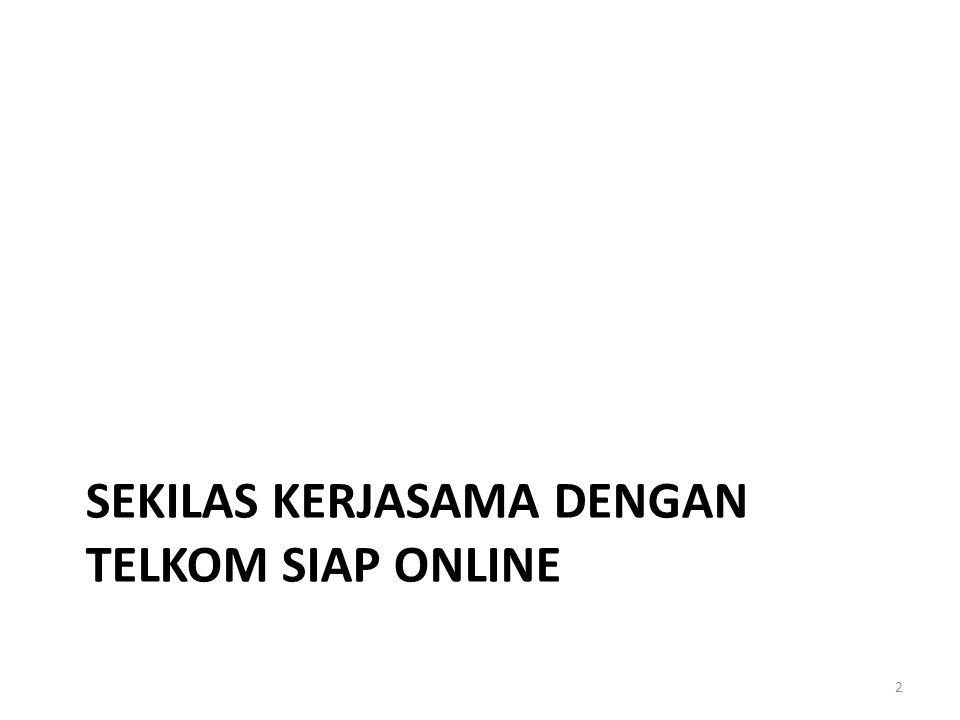 Sekilas Kerjasama dengan Telkom SIAP Online