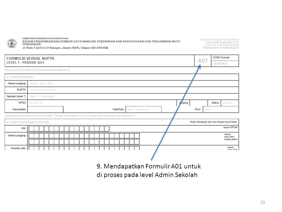 9. Mendapatkan Formulir A01 untuk