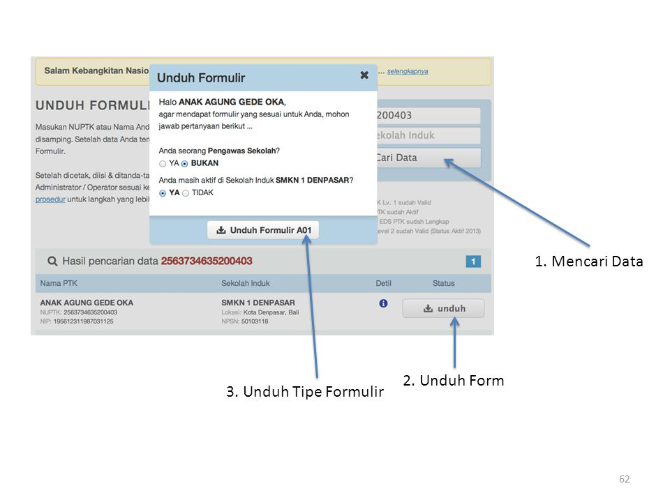 1. Mencari Data 2. Unduh Form 3. Unduh Tipe Formulir
