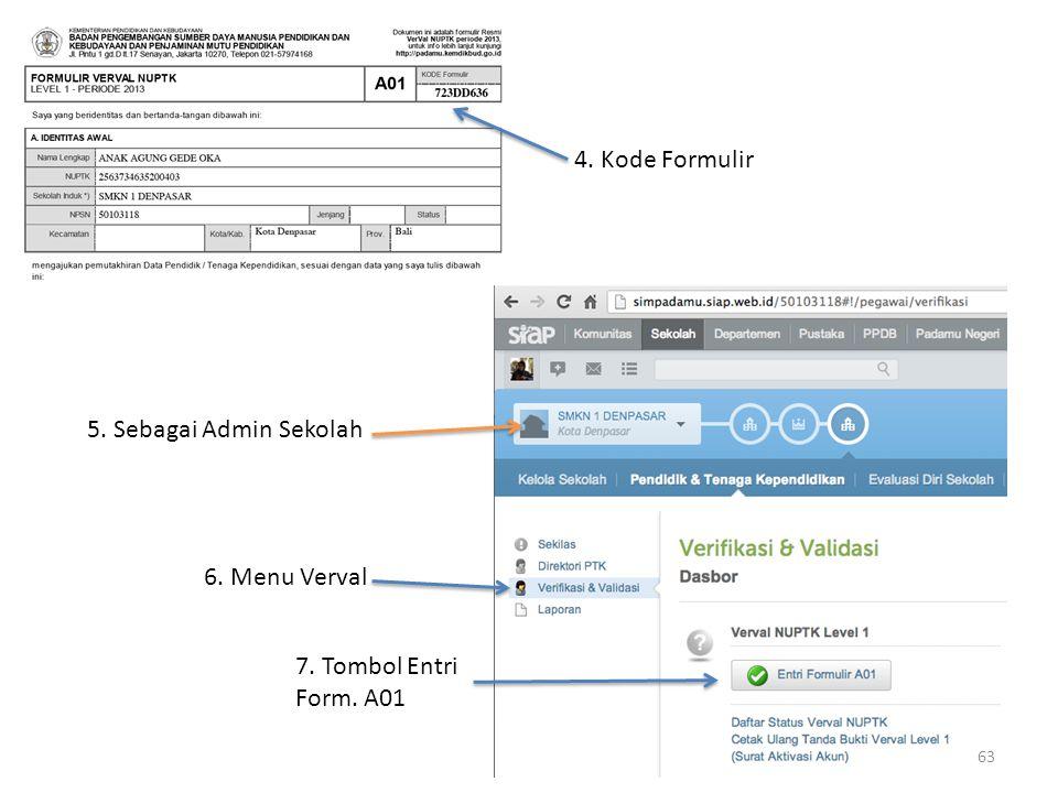 4. Kode Formulir 5. Sebagai Admin Sekolah 6. Menu Verval 7. Tombol Entri Form. A01