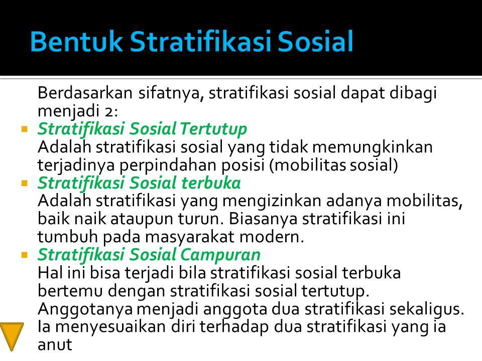 Bentuk Stratifikasi Sosial