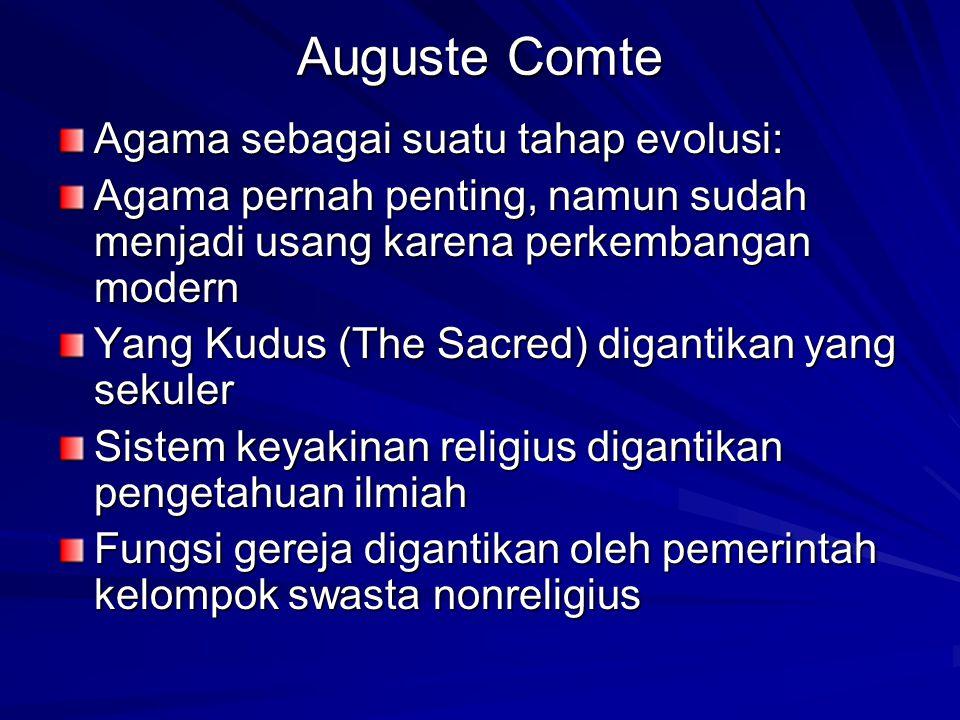 Auguste Comte Agama sebagai suatu tahap evolusi:
