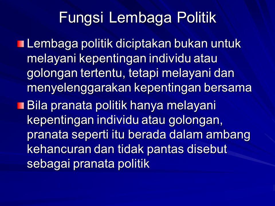 Fungsi Lembaga Politik