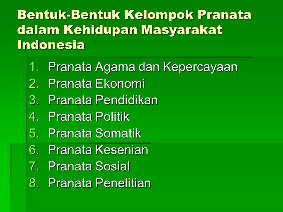 Bentuk-Bentuk Kelompok Pranata dalam Kehidupan Masyarakat Indonesia