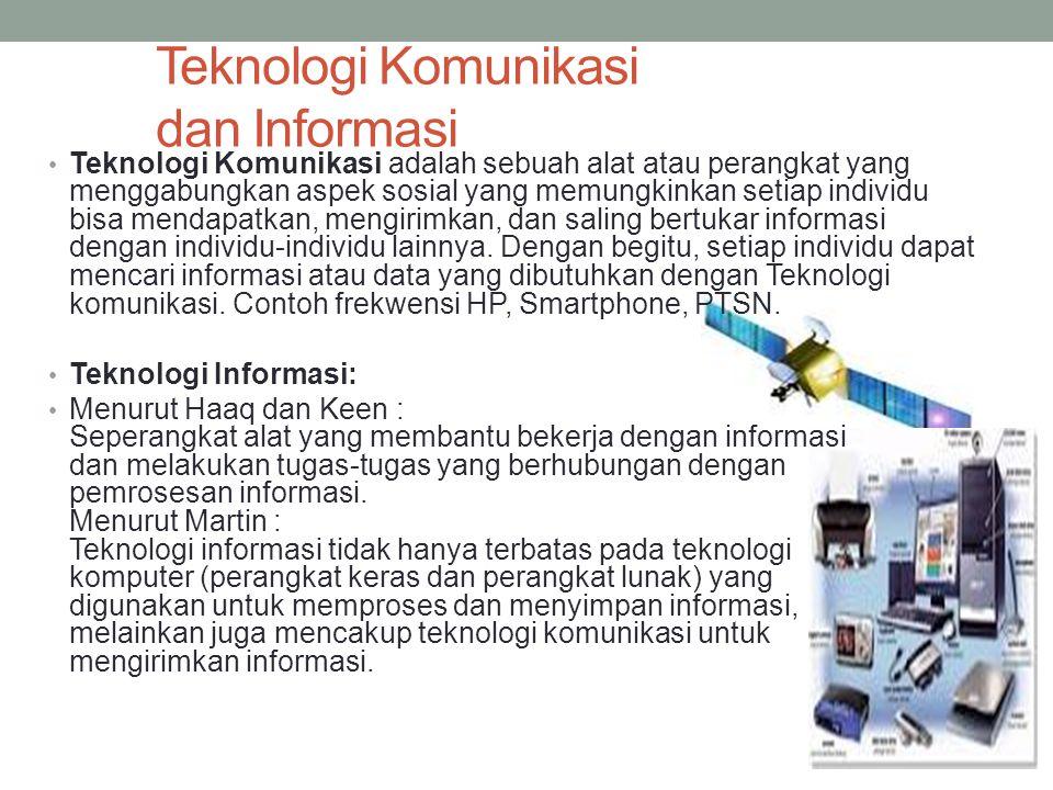 Teknologi Komunikasi dan Informasi