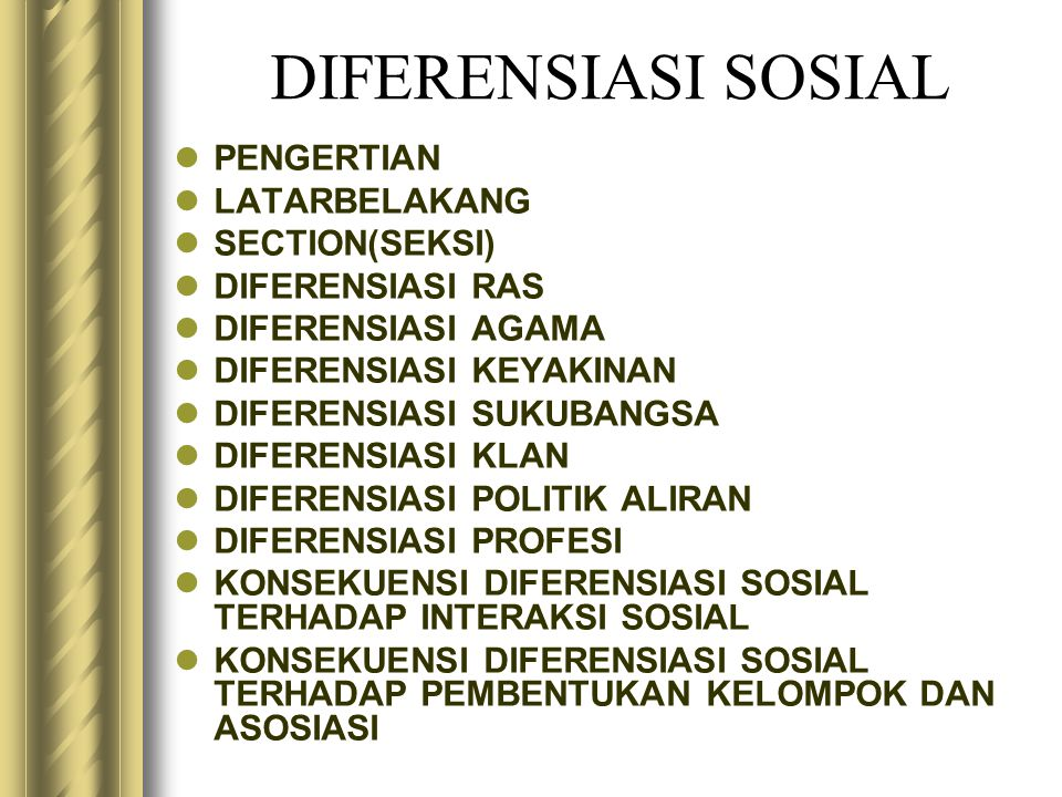 DIFERENSIASI SOSIAL PENGERTIAN LATARBELAKANG SECTION(SEKSI)